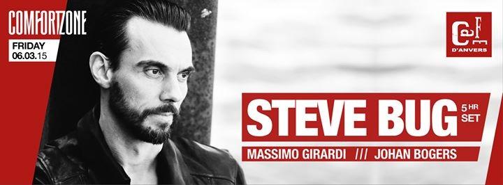 ComfortZone presents: STEVE BUG  (5 hour DJ set)