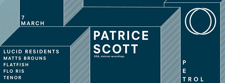 Lucid presents PATRICE SCOTT