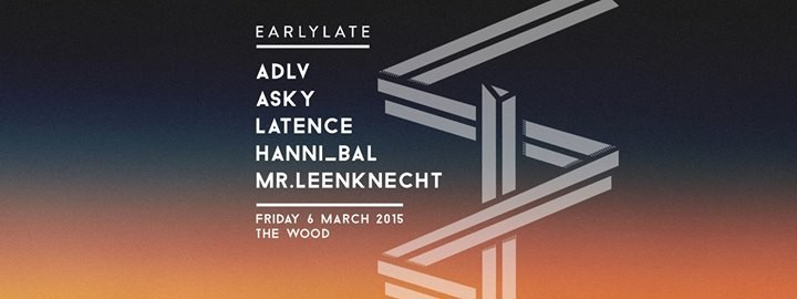 WOOD FRIDAY 06/03 ★ The Wood invites EARLYLATE